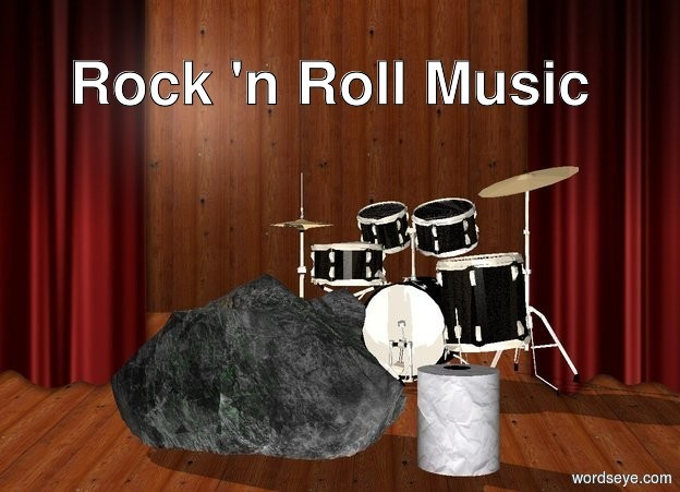 Input text: the large roll is 3 inches right of the rock. the rock is on the stage.  the drum kit is two feet behind the rock.