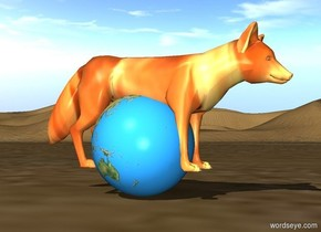 The [fire] fox is -0.6 feet above and -1.3 feet in front of the 0.8 foot tall globe.
