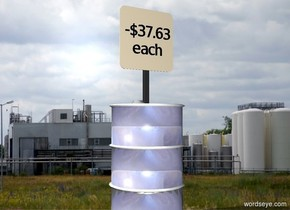 "Oil backdrop. A cream sign is -4 feet above a shiny grey barrel. A tiny black ""-$37.63"" is -1 inch in front of and -1 foot above and -1 foot left of the sign. A tiny black ""each"" is -1 inch in front of and -1.5 foot above the sign."