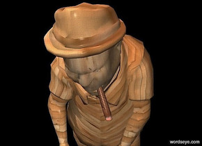 a 200 inch tall  man.sky is black.ground is black.the human head of the man is 5 inch wide [wood].the human arm of the man is 40 inch tall [wood].the man is 30 inch wide [wood].the hat of the man is wood.a cigar brown light is 40 inch above the man.
