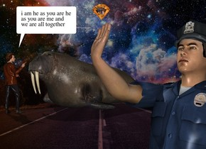 the fantasy backdrop. the man is 1 foot in front of the huge walrus. he is 9.5 feet tall. he is facing back. the policeman is 14 feet in front and 25 feet to the right of the walrus. he is leaning 20 degrees to the back. the large diamond is -9 inches above and -1.4 foot in front of the policeman.