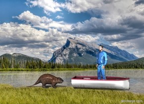 [lake] backdrop. sky is [lake]. Boat is on the ground. A man is -3 feet east of the boat and -1.4 feet above it. He faces northwest. A large beaver is 1.5 feet north of the boat.